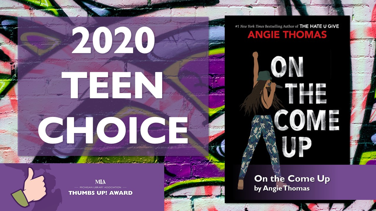 Text that says 2020 Teen Choice and an image of the book cover of On the Come Up by Angie Thomas