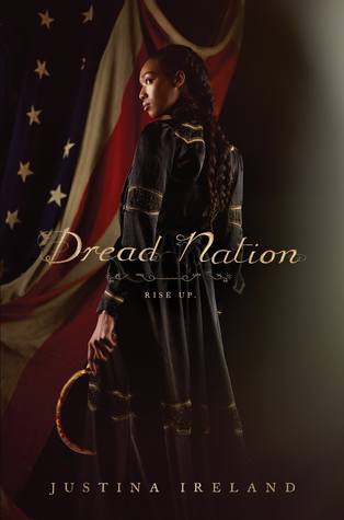 Dread Nation (Dread Nation #1) by Justina Ireland book cover