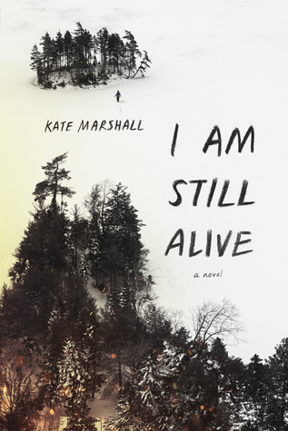I Am Still Alive by Kate Alice Marshall book cover