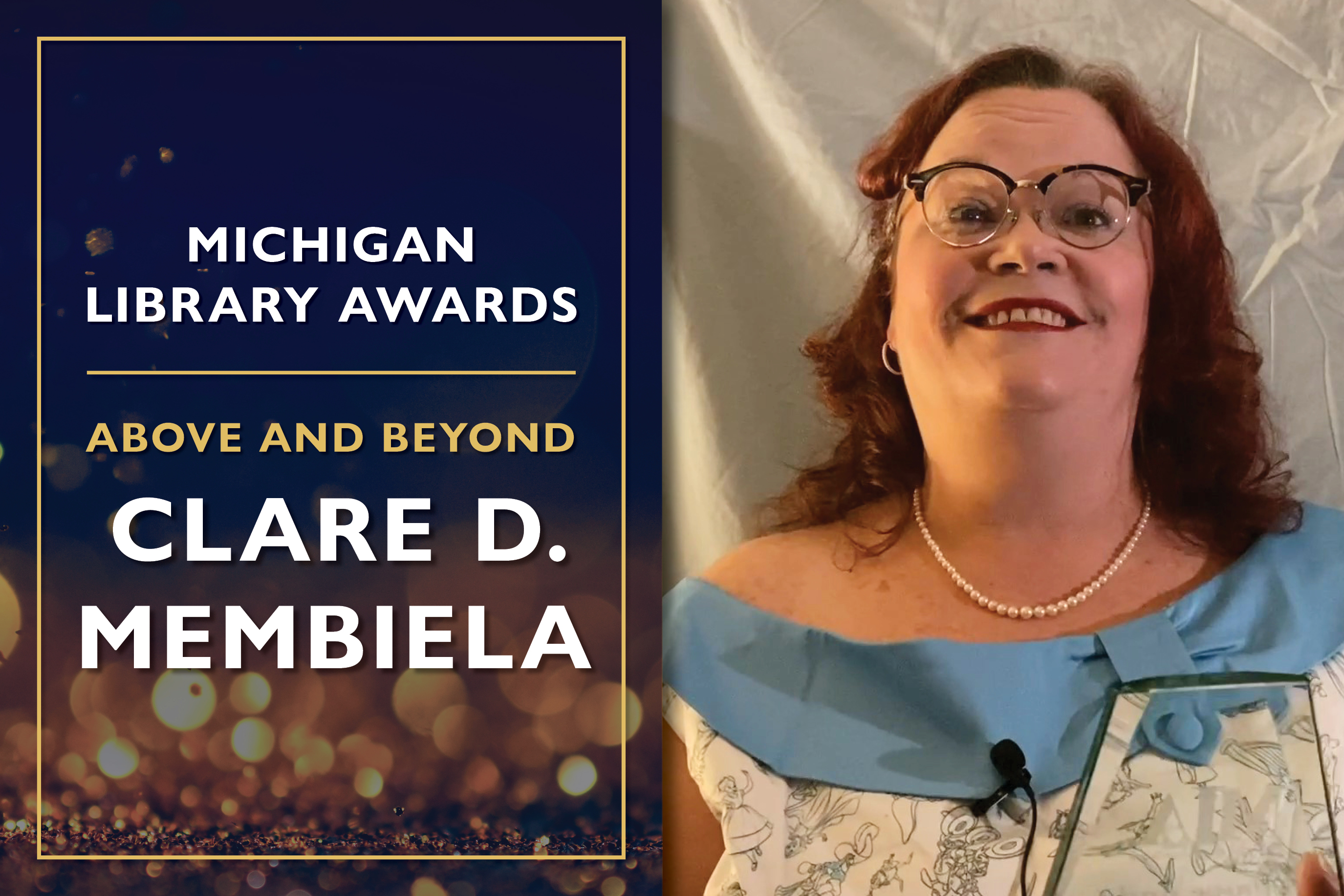 Above and Beyond  Clare D. Membiela, Library Law Consultant at the Library of Michigan